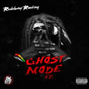 Rudebwoy Ranking - Watch Yah Self
