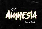 Tibu - Amnesia (Prod. By Zodivc)