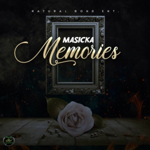 Masicka - Memories [Gold Leaf Riddim]