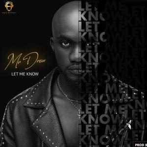 Mr Drew - Let Me Know (Prod. by MOG)