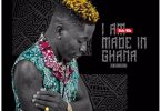 Shatta Wale - I am Made in Ghana (Prod. by Paq)