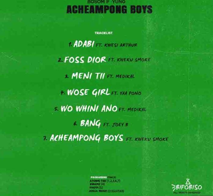 Bosom P-Yung - Acheampong Boys EP
