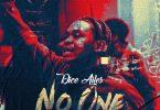 Dice Ailes - No One (Prod. By brym)