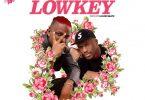Flyboy Geesus – Lowkey Ft Joey B (Prod. By Liquid beatz)