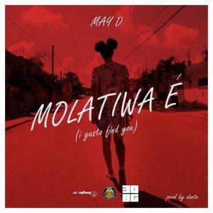 May D - Molatiwa É (Prod. by Dante)
