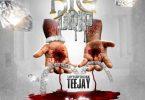 Teejay – Big Drip