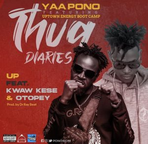 Yaa Pono – Up Ft. Kwaw Kese & Otopey (Prod. by Dr Ray Beat)