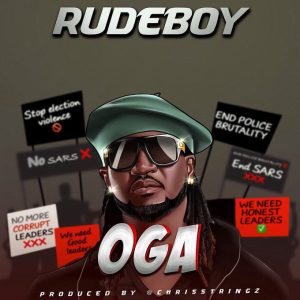 Rudeboy - Oga (Prod. by Chris Strings)