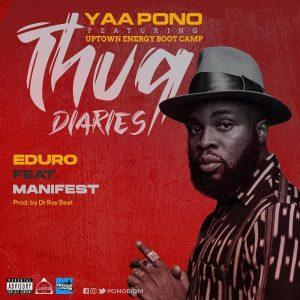 Yaa Pono - Eduro Ft M.anifest (Prod. by Dr Ray Beat)
