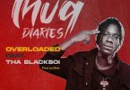 Yaa Pono - Overloaded Ft Tha Blackboi (Prod. by Slick)