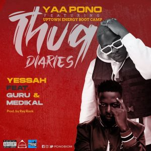 Yaa Pono - Yessah Ft Medikal & Guru (Prod. by Ray Rock)