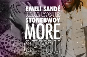 Emeli Sande - More Of You Ft Stonebwoy & Nana Rogues