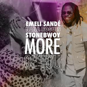 Emeli Sande - More Of You Ft Stonebwoy & Nana Rogues