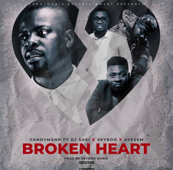 Candyman – Broken Heart Ft Ayesem x Dj Saki & Skyboo
