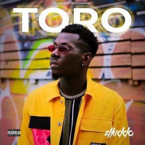 Elkiddo - Toro (Prod by Six30beatz)