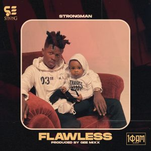 Strongman - Flawless (Prod. by Gee Mix)