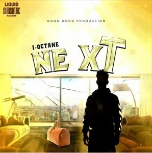 I-Octane - Next (Prod. by Zum)