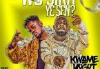 Kwame Yogot - Wo Sika Ye Sen Ft Fameye (Prod. By Worrios Beat)