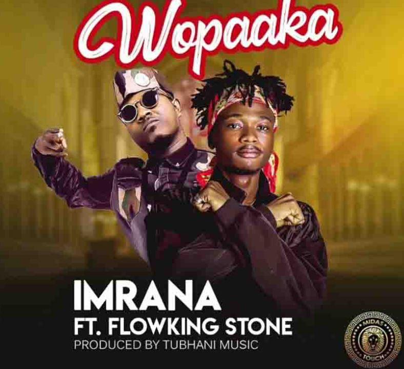 Imrana – Wopaaka Ft Flowking Stone
