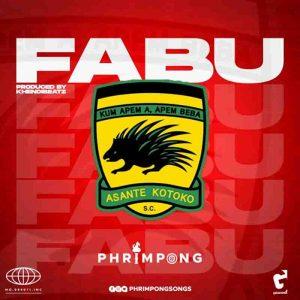 Phrimpong - Fabu (Kumasi Asante Kotoko) [Prod. by Khendi Beatz)