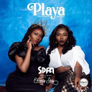 Sefa - Playa Ft Wendy Shay (Prod. by DJ Breezy)
