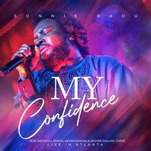 Sonnie Badu - My Confidence (Live Gospel)