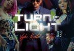 Vybz Kartel – Turn Off Yhe light Ft. Petra