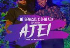 D-Black- Ajei ft. O.T. Genasis & DopeNation (Prod. By WillisBeatz)