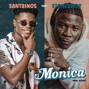 Santrinos Raphael - Monica Ft Stonebwoy (Prod. by Idot)