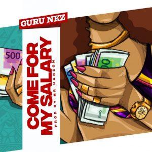 Guru - Come For My Salary (Prod. By Mr Hanson)