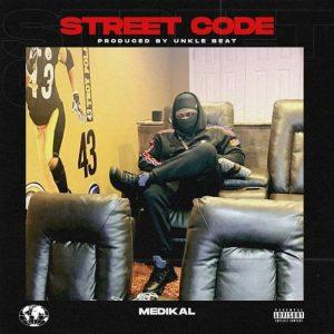 Medikal - Street Code (Prod. by Unke Beatz)