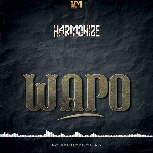 Harmonize - Wapo (Prod. by B Boy Beats)