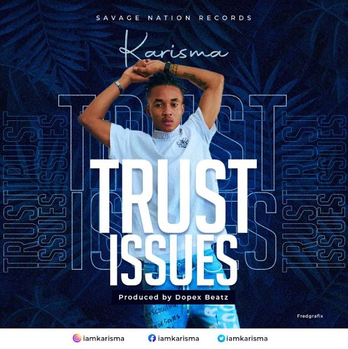 Karisma - Trust Issues
