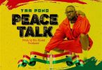 Yaa Pono - Peace Talk (Prod. by Mr Blakk Producer)