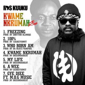Ras Kuuku - Kwame Nkrumah EP (Full Album)