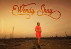 Official Video: Wendy Shay - Pray For The World