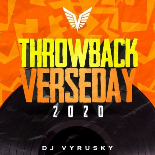 DJ Vyrusky Throwback Verseday 2020