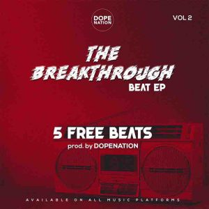 DopeNation - The Breakthrough Beat EP