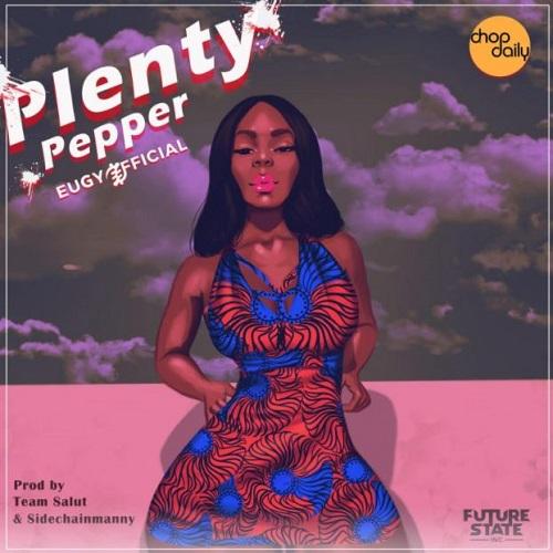 Eugy Plenty Pepper