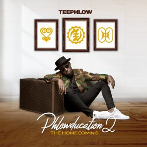 Featured Artists On Teephlow's 'Phlowducation II' The Homecoming Album Unveiled