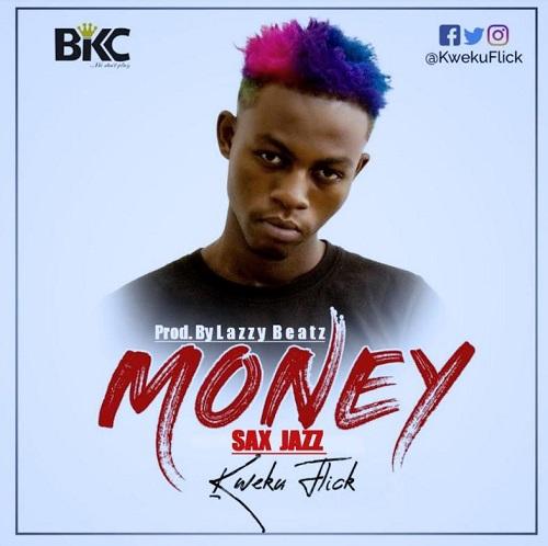 Kweku Flick - Money Sax Version