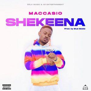 Maccasio - Shekeena (Prod. by Blue Beatz)