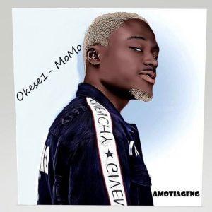 Okese1 - Momo (Prod. by EbotheGR8)