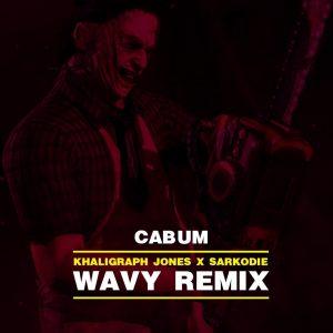 Cabum - Wavy Remix Ft Khaligraph x Sarkodie