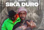 Oseikrom Sikanii - Sika Duro Ft Medikal (Blood Money)