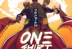 Ruger x D'Prince x Rema - One Shirt