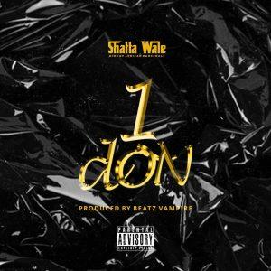 Shatta Wale - 1 Don