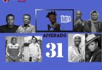 Amerado - Yeete Nsem (Episode 31)