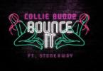 Collie Buddz – Bounce It ft. Stonebwoy