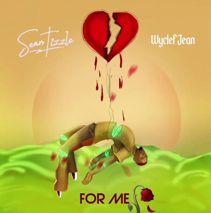 sean tizzle & wyclef jean for me